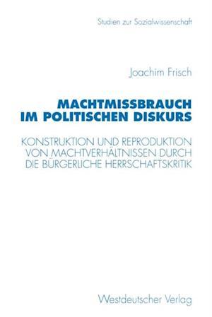 Machtmibrauch im politischen Diskurs af Joachim Frisch