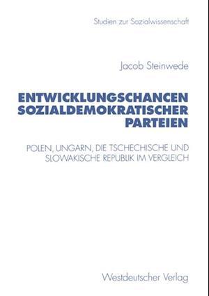 Entwicklungschancen sozialdemokratischer Parteien af Jacob Steinwede