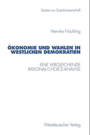 Demokratie und Wahlen in westlichen Demokratien af Henrike Frochling