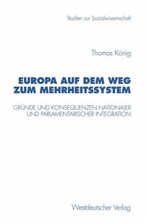 Europa auf dem Weg zum Mehrheitssystem af Thomas Konig