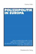 Polizeipolitik in Europa af Hartmut Aden