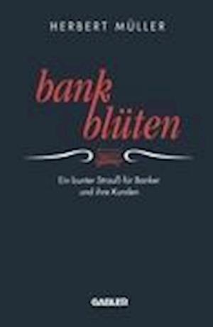 Bank-Bluten