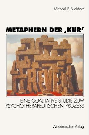 Metaphern der Kur' af Michael B. Buchholz