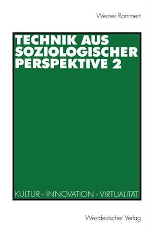 Technik aus soziologischer Perspektive 2 af Werner Rammert