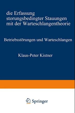 Betriebsstorungen und Warteschlangen af Klaus-Peter Kistner