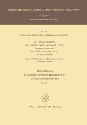 Erfolgskontrolle beruflicher Fortbildungsmanahmen in Industrieunternehmen af Michael Hesseler