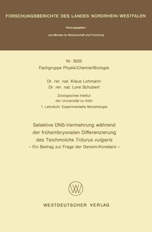 Selektive DNS- Vermehrung wahrend der fruhembryonalen Differenzierung des Teichmolchs Triturus vulgaris af Klaus Lohmann