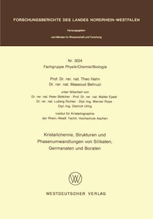 Kristallchemie, Strukturen und Phasenumwandlungen von Silikaten, Germanaten und Boraten af Theo Hahn