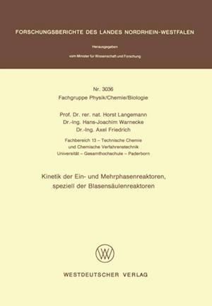 Kinetik der Ein- und Mehrphasenreaktoren, speziell der Blasensaulenreaktoren af Horst Langemann
