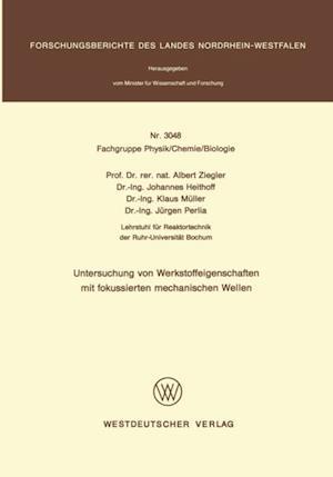 Untersuchung von Werkstoffeigenschaften mit fokussierten mechanischen Wellen