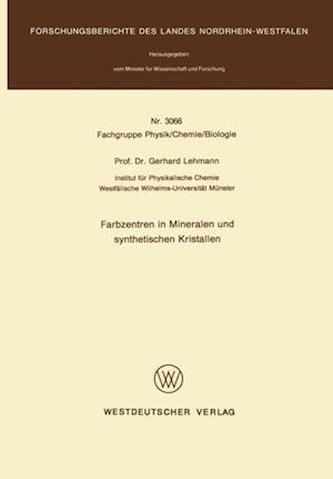 Farbzentren in Mineralen und synthetischen Kristallen af Gerhard Lehmann