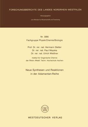 Neue Synthesen und Reaktionen in der Adamantan-Reihe af Hermann Stetter