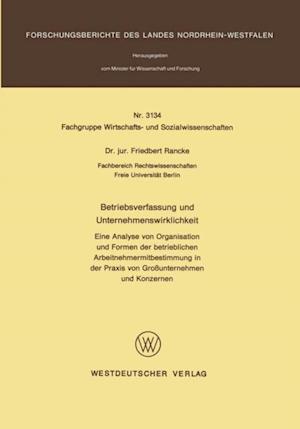 Betriebsverfassung und Unternehmenswirklichkeit af Friedbert Rancke