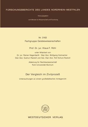 Der Vergleich im Zivilproze af Klaus F. Rohl