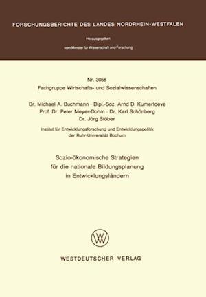 Sozio-okonomische Strategien fur die nationale Bildungsplanung in Entwicklungslandern af MichaelA. Buchmann