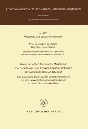 Wissenschaftlich-technische Mitarbeiter von Forschungs- und Entwicklungseinrichtungen als potentielle Spin-off-Grunder af Norbert Szyperski