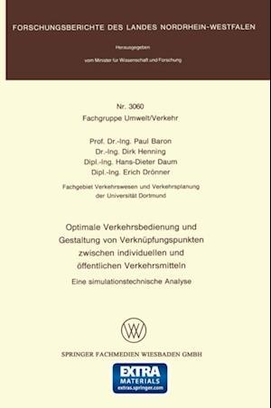 Optimale Verkehrsbedienung und Gestaltung von Verknupfungspunkten zwischen individuellen und offentlichen Verkehrsmitteln af Paul Baron