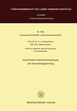 Hierarchische Unternehmensplanung und Informationsgewinnung af Helmut Koch