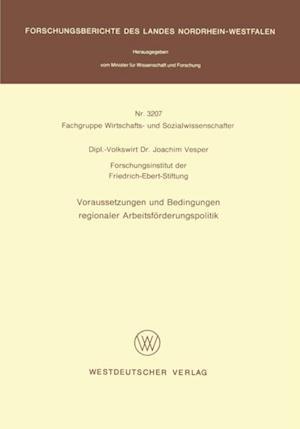 Voraussetzungen und Bedingungen regionaler Arbeitsforderungspolitik af Joachim Vesper