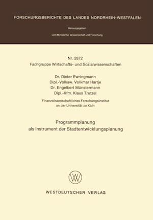 Programmplanung als Instrument der Stadtentwicklungsplanung af Dieter Ewringmann