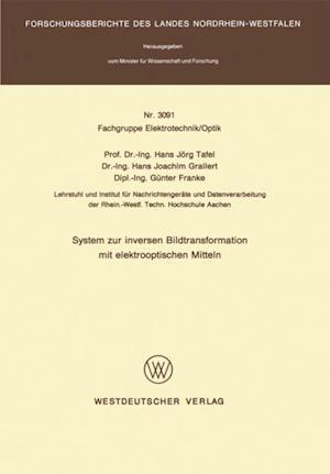System zur inversen Bildtransformation mit elektrooptischen Mitteln af Hans Jorg Tafel