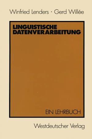 Linguistische Datenverarbeitung af Winfried Lenders