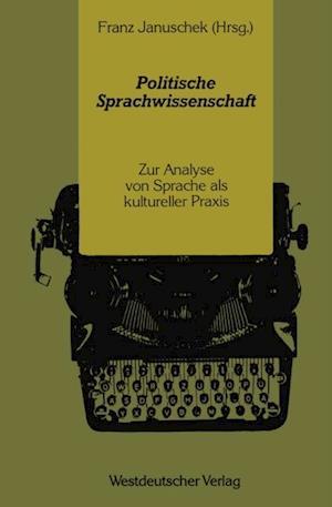 Politische Sprachwissenschaft af Franz Januschek