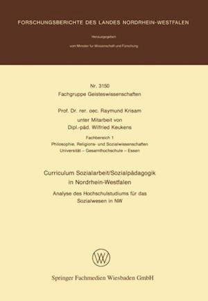 Curriculum Sozialarbeit/Sozialpadagogik in Nordrhein-Westfalen af Raymund Krisam