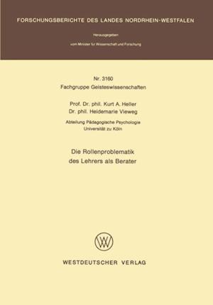 Die Rollenproblematik des Lehrers als Berater af Kurt A. Heller