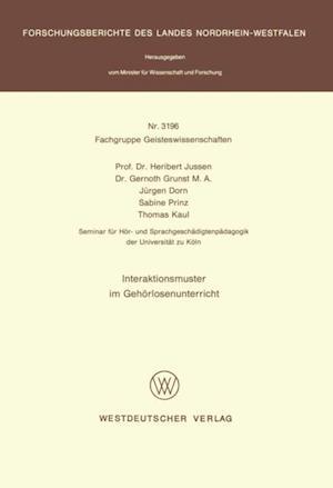 Interaktionsmuster im Gehorlosenunterricht af Heribert Jussen