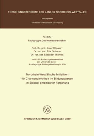 Nordrhein-Westfalische Initiativen fur Chancengleichheit im Bildungswesen im Spiegel empirischer Forschung af Josef Hitpass