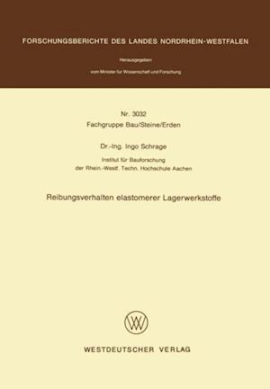 Reibungsverhalten elastomerer Lagerwerkstoffe af Ingo Schrage