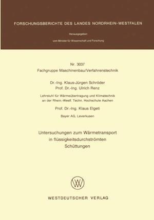 Untersuchungen zum Warmetransport in flussigkeitsdurchstromten Schuttungen af Klaus-Jurgen Schroder
