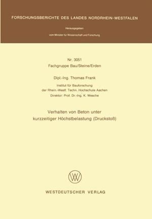 Verhalten von Beton unter kurzzeitiger Hochstbelastung (Drucksto) af Thomas Frank