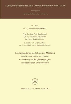 Bordgebundenes Verfahren zur Messung von Scherwinden und deren Einwirkung auf Flugbewegungen in bodennahen Luftschichten af Rolf Staufenbiel