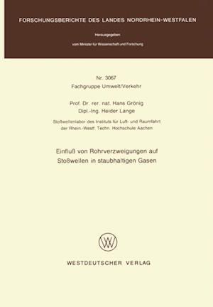 Einflu von Rohrverzweigungen auf Stowellen in staubhaltigen Gasen af Hans Gronig