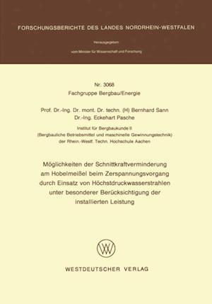 Moglichkeiten der Schnittkraftverminderung am Hobelmeiel beim Zerspanungsvorgang durch Einsatz von Hochstdruckwasserstrahlen unter besonderer Berucksichtigung der installierten Leistung af Bernhard Sann