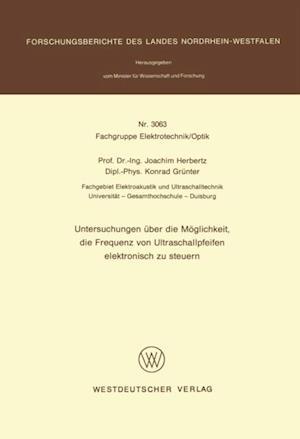 Untersuchungen uber die Moglichkeit, die Frequenz von Ultraschallpfeifen elektronisch zu steuern af Joachim Herbertz