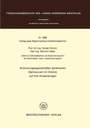 Krummungseigenschaften spharischer Bahnkurven im Hinblick auf ihre Anwendungen af Gunter Dittrich