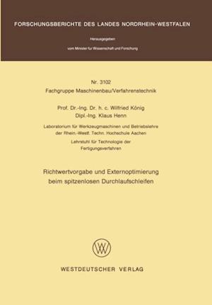 Richtwertvorgabe und Externoptimierung beim spitzenlosen Durchlaufschleifen af Wilfried Konig