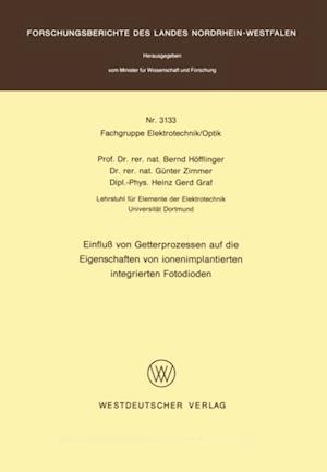 Einflu von Getterprozessen auf die Eigenschaften von ionenimplantierten integrierten Fotodioden af Bernd Hofflinger