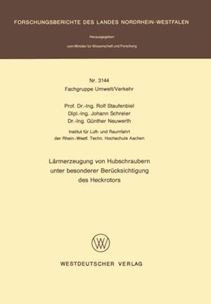 Larmerzeugung von Hubschraubern unter besonderer Berucksichtigung des Heckrotors af Rolf Staufenbiel