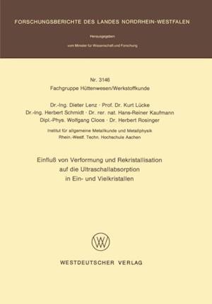 Einflu von Verformung und Rekristallisation auf die Ultraschallabsorption in Ein- und Vielkristallen af Dieter Lenz
