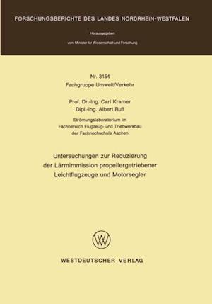 Untersuchungen zur Reduzierung der Larmimmission propellergetriebener Leichtflugzeuge und Motorsegler af Carl Kramer