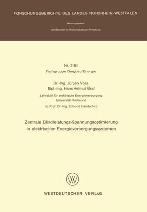Zentrale Blindleistungs-Spannungsoptimierung in elektrischen Energieversorgungssystemen af Jurgen Voss