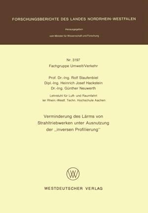 Verminderung des Larms von Strahltriebwerken unter Ausnutzung der 'inversen Profilierung' af Rolf Staufenbiel