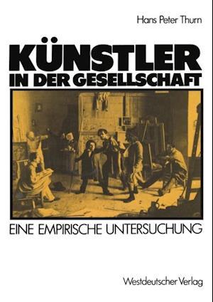 Kunstler in der Gesellschaft af Hanspeter Thurn