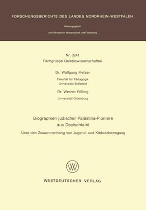 Biographien judischer Palastina-Pioniere aus Deutschland af Wolfgang Melzer