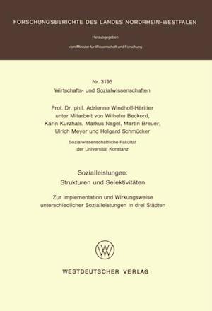 Sozialleistungen: Strukturen und Selektivitaten af Adrienne Windhoff-Heritier