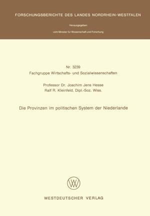 Die Provinzen im politischen System der Niederlande af Joachim Jens Hesse